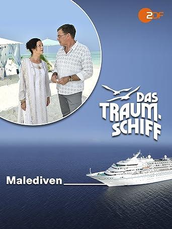 Das Traumschiff - Malediven