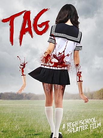 TAG - A High School Splatter Film
