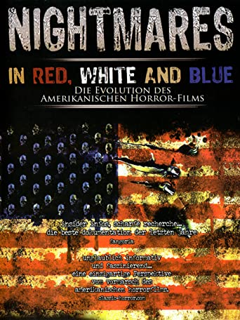 Nightmares in Red, White and Blue - Die Evolution des amerikanischen Horror-Films