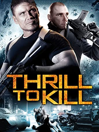 Thrill to kill