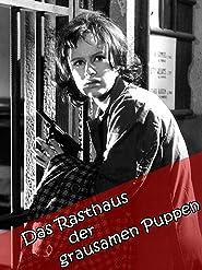 Das Rasthaus der grausamen Puppen