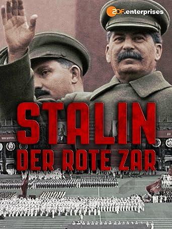 Stalin - Der rote Zar