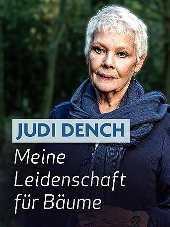 Judi Dench: Meine Leidenschaft für Bäume