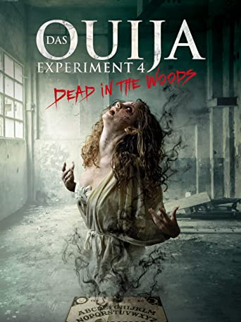 Das Ouija Experiment 4 - Dead in the Woods