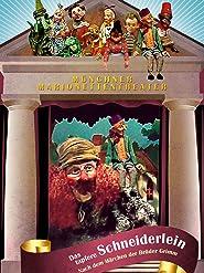 Münchner Marionetten Theater - Das tapfere Schneiderlein