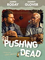 Pushing Dead (OmU)
