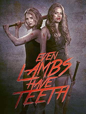 Even Lambs have Teeth