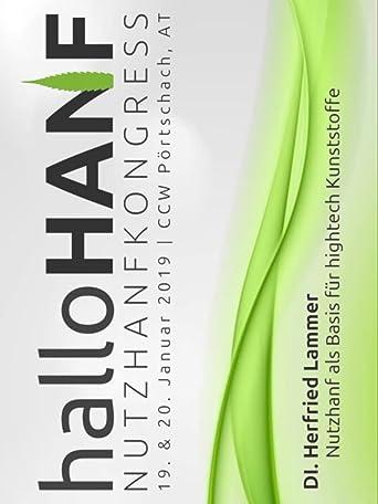 DI Herfried Lammer - Nutzhanf als Basis für hightech Kunststoffe [10/10] (halloHANF Nutzhanf-Kongress 2019)