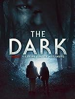 The Dark: Angst ist deine einzige Hoffnung