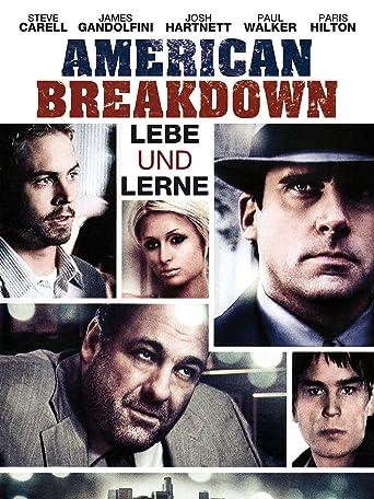 American Breakdown - Lebe und lerne