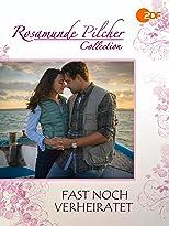 Rosamunde Pilcher: Fast noch verheiratet
