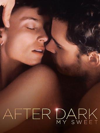 After Dark, My Sweet