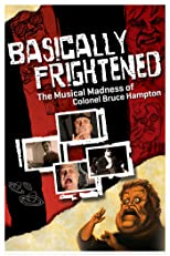 Basically Frightened: The Musical Madness of Colonel Bruce Hampton [OV]