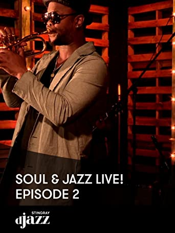 Soul and Jazz LIVE! Episode 2