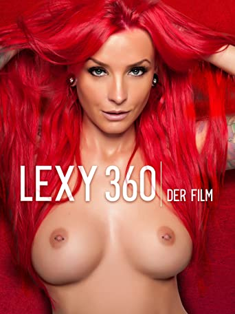 LEXXY ROXX - Lexy 360 - Der Film
