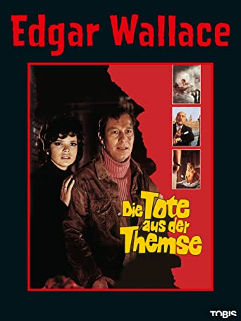 Edgar Wallace: Die Tote aus der Themse