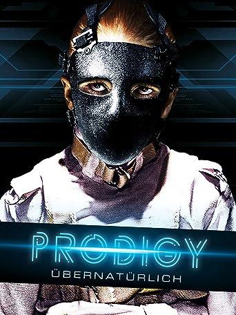 Prodigy - Übernatürlich