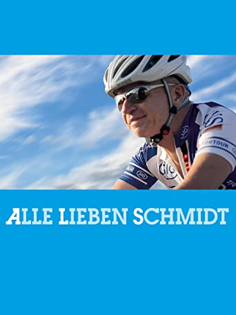 Alle lieben Schmidt