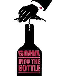 Somm: In die Flasche