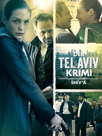 Der Tel Aviv Krimi: Shiv'a