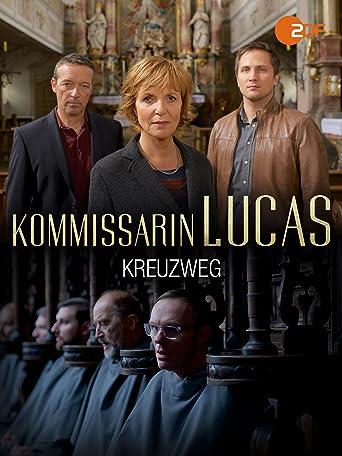 Kommissarin Lucas - Kreuzweg
