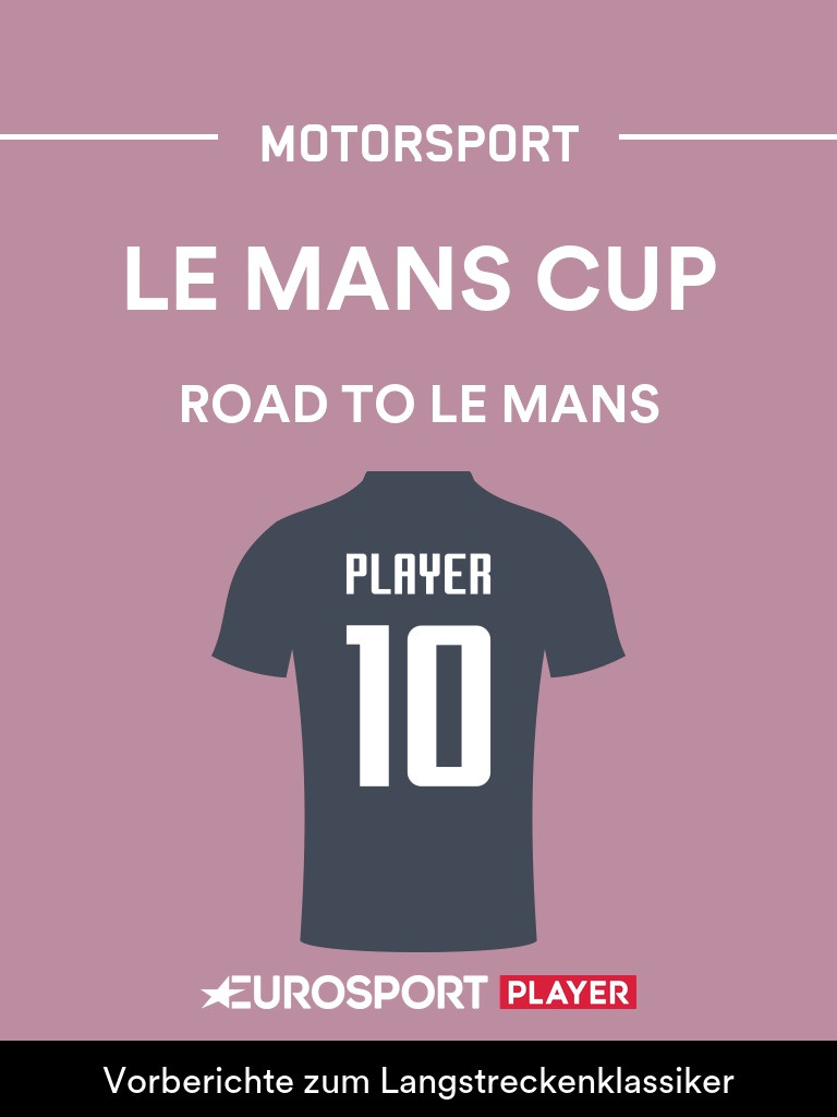Motorsport: Road to Le Mans