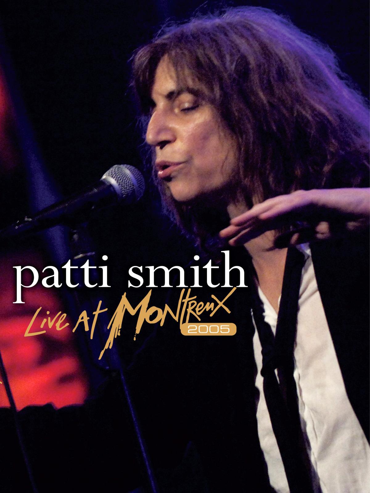 Patti Smith - Live At Montreux 2005 [OV]