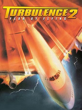 Turbulence II - Fear of Flying
