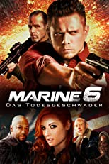 The Marine 6: Das Todesgeschwader