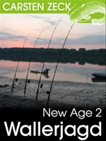 New Age 2 - Wallerjagd mit Carsten Zeck
