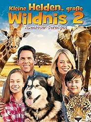 Kleine Helden, große Wildnis 2: Abenteuer Serengeti