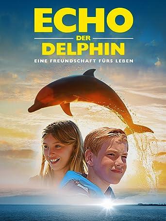 Echo, der Delphin - Eine Freundschaft fürs Leben