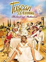 Tuscan Wedding - Hochzeit auf Italienisch