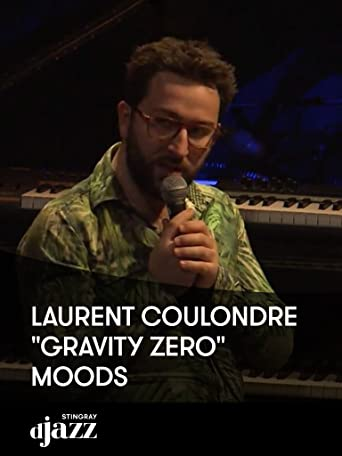 Laurent Coulondre 'Gravity Zero' - Moods