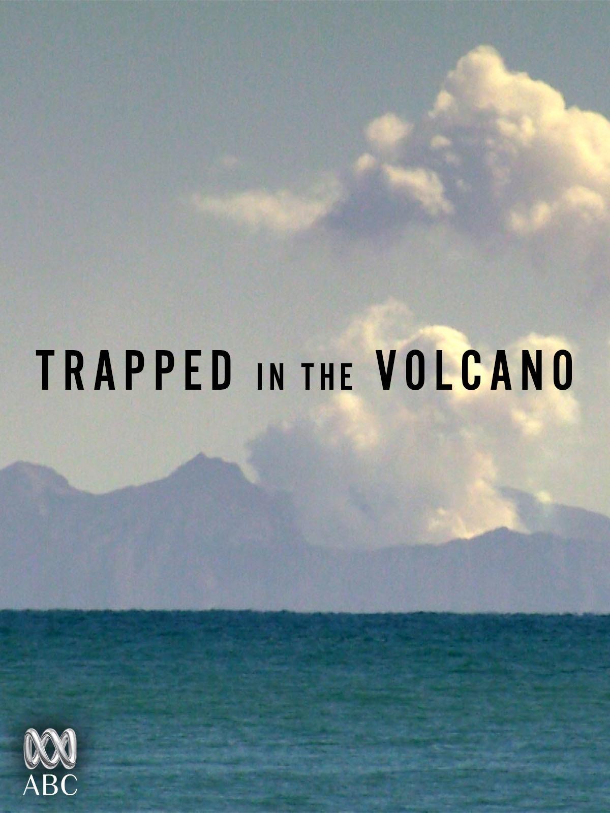 Trapped in the Volcano [OV]