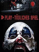 Play - Tödliches Spiel