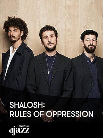 Shalosh: Rules of Oppression