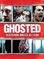Ghosted - Albtraum hinter Gittern