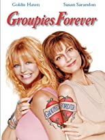 Groupies Forever
