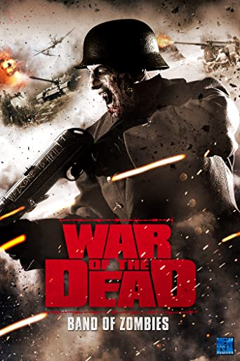 War of the Dead: Band of Zombies (2011)