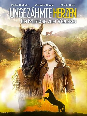 Ungezähmte Herzen: Ein Mustang zum Verlieben