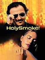 Holy Smoke! - Auf der Suche nach Erleuchtung