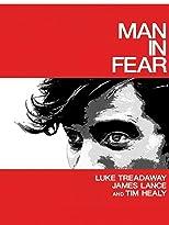 Man in Fear