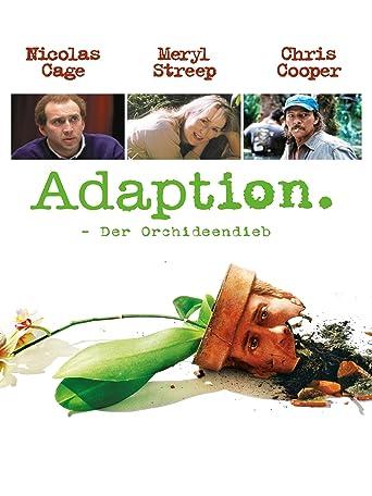 Adaption - Der Orchideen-Dieb