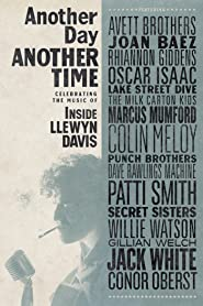 Another Day, Another Time: Celebrating the Music of Inside Llewyn Davis