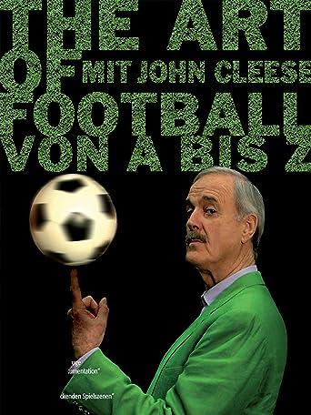 The Art of Football - Von A bis Z