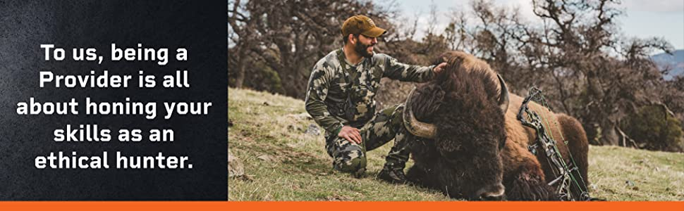 To us, being a provider is all about honing your skills as an ethical hunter.