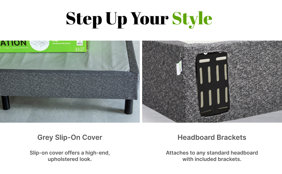 Grey slip-on cover and headboard brackets included
