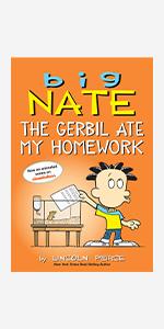 Big Nate: The Gerbil Ate My Homework