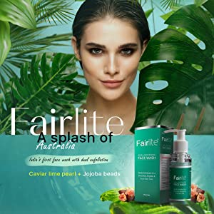 Fairlite Face wash benefits